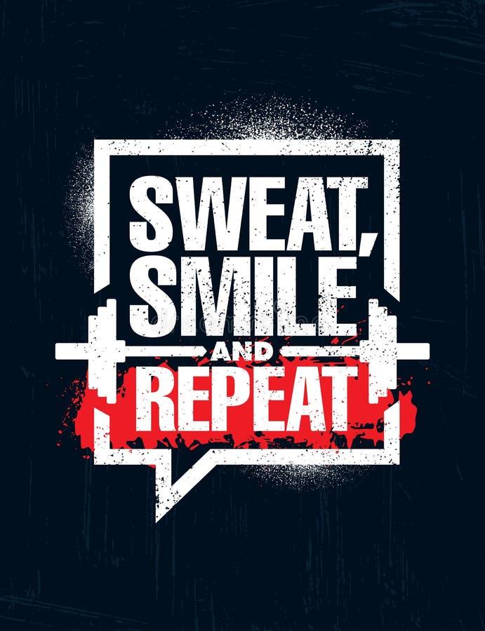 Het zweet, Glimlach en herhaalt Inspirerend Training en van de Geschiktheidsgymnastiek de Illustratieteken van het Motivatiecitaa vector illustratie