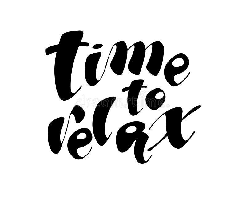 Heure de détendre l'expression tirée par la main Illustration d'encre Calligraphie moderne de brosse D'isolement sur le fond blan illustration de vecteur
