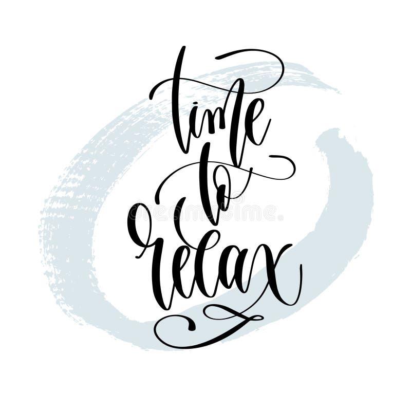 Heure de détendre - la main marquant avec des lettres l'affiche de typographie au sujet de la citation positive d'heure d'été illustration stock