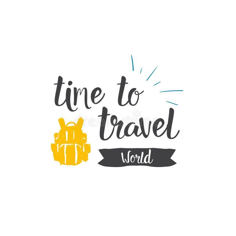Heure de voyager concept tiré par la main d'aventure de tourisme de lettrage d'icône du monde illustration stock