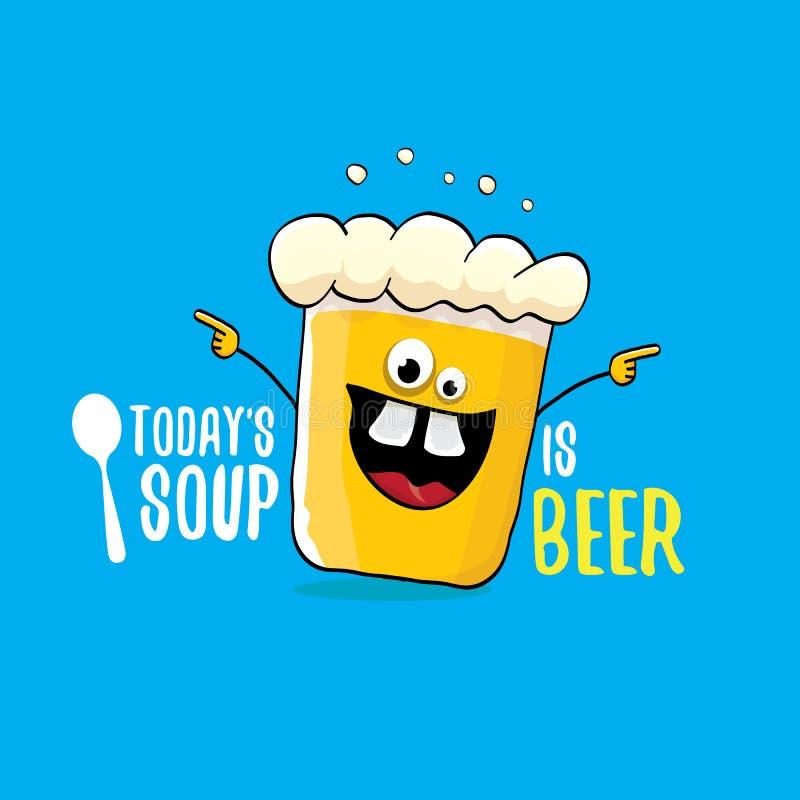 Heute ist Suppe Bier Vektor Bar Menükonzept Illustration oder Sommerposter Vektor funky Biercharakter mit lustigen lizenzfreie abbildung