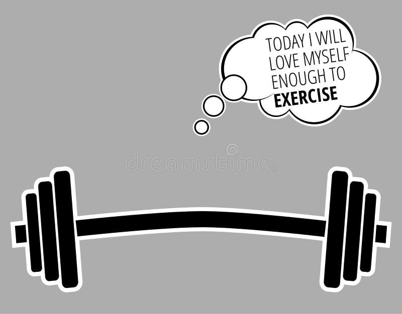 HEUTE LIEBE MICH ICH GENUG, UM - Motivzitat über Trainingseignung Turnhalle und Bodybuilding/Vektor AUSZUÜBEN vektor abbildung