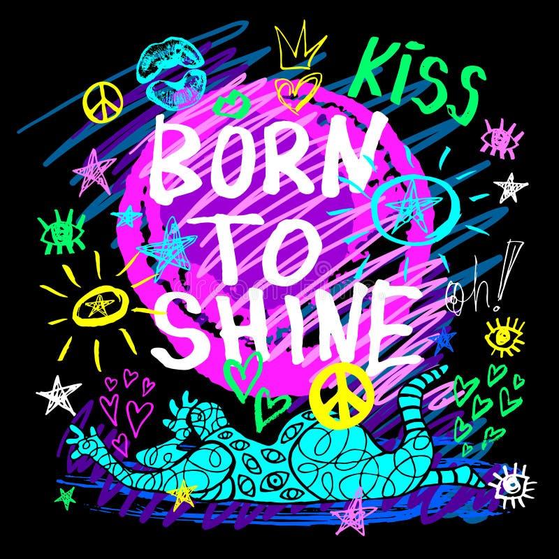 Hey lettering t shirt design poster print funny, girl, tee shirt graphics, trendy, dry brush stroke, marker, color pen, ink, neon. Born to shine lettering t vector illustration