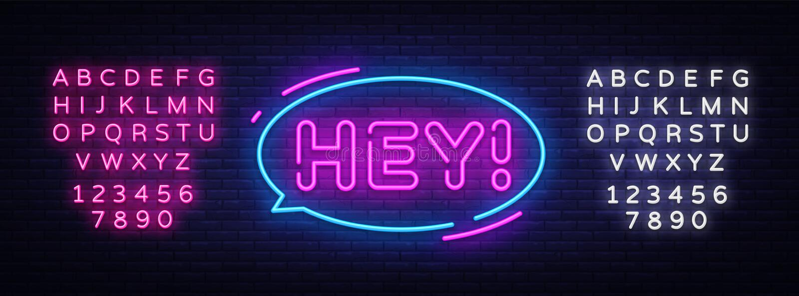 Hey neon text vector design template. Hey sticker neon, light banner design element colorful modern design trend, night. Bright advertising, bright sign. Vector royalty free illustration