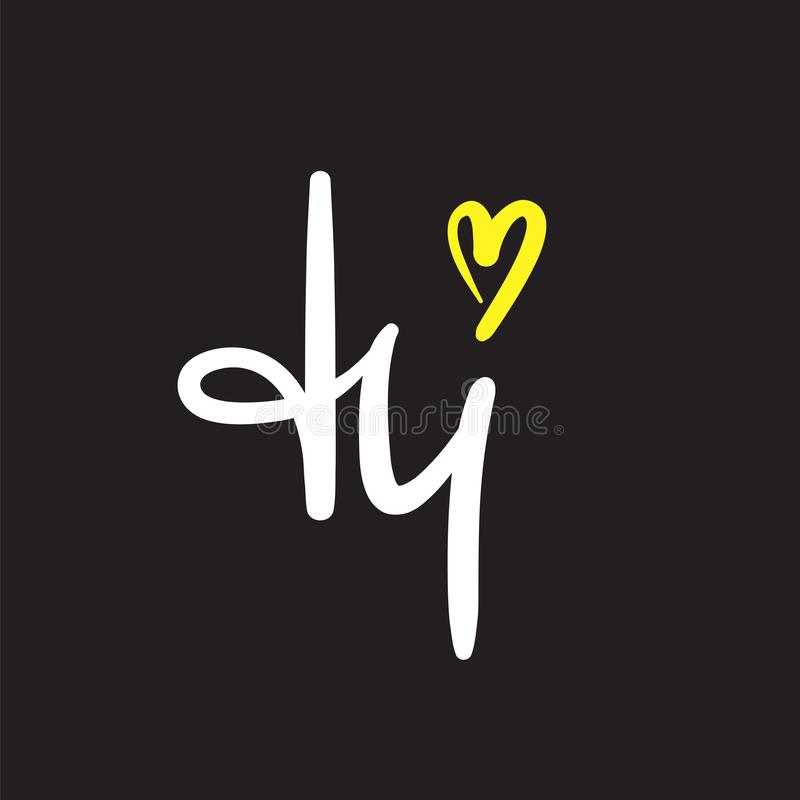Hi - enkelt inspirera och det motivational citationstecknet Handskrivet välkommet hälsa uttryck royaltyfri illustrationer