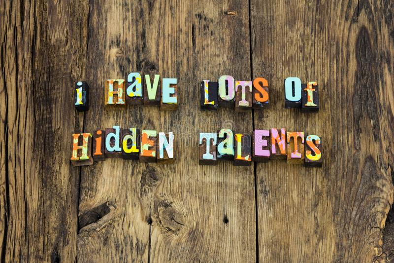 Hidden talents skills leadership ambition typography royalty free stock photography
