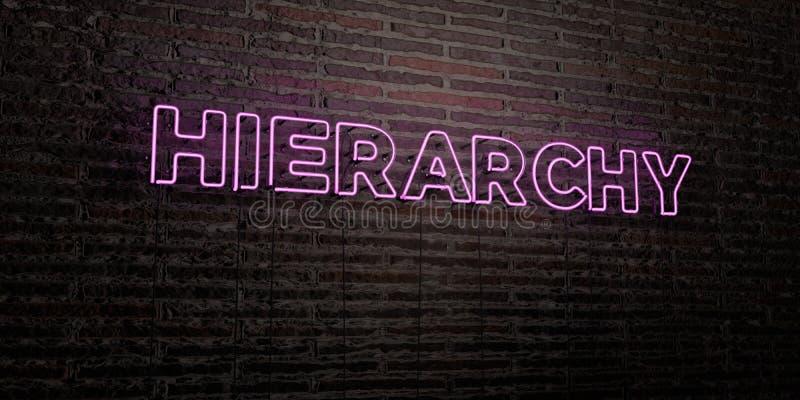 HIERARCHIE - realistische Leuchtreklame auf Backsteinmauerhintergrund - 3D übertrug freies Archivbild der Abgabe lizenzfreie abbildung