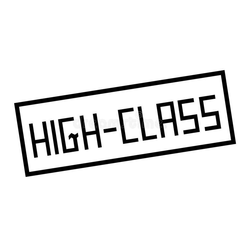 HIGH-CLASS stamp on white. Stamps and advertisement labels series royalty free illustration