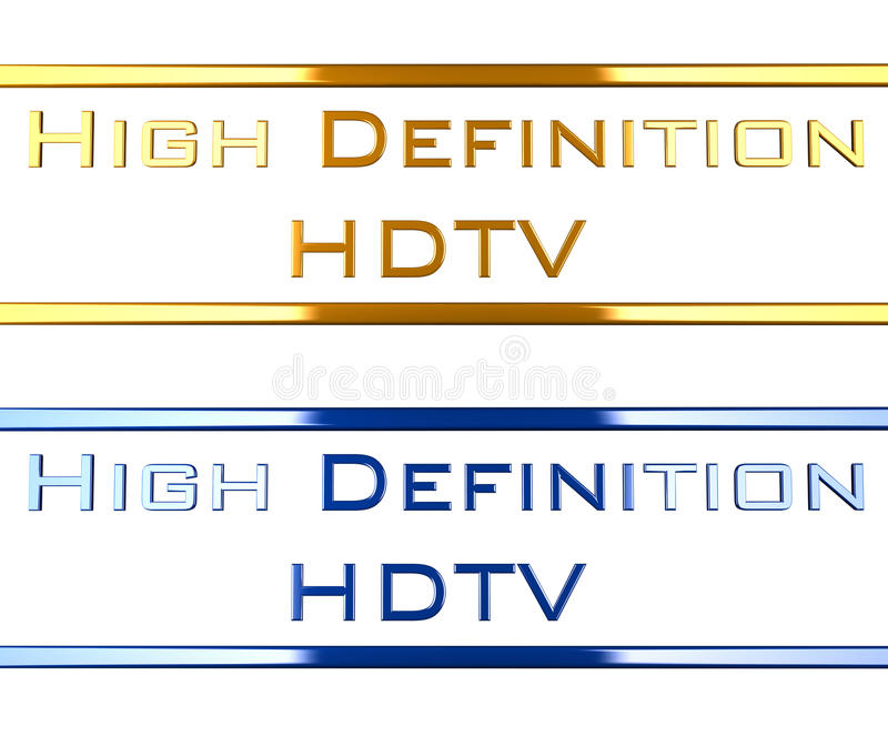 High definition hdtv. Two text in blue an gold saying high definition hdtv. the material is shiny metal-chrome like royalty free illustration