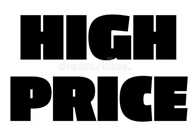 High Price typographic stamp. Typographic sign, badge or logo royalty free illustration