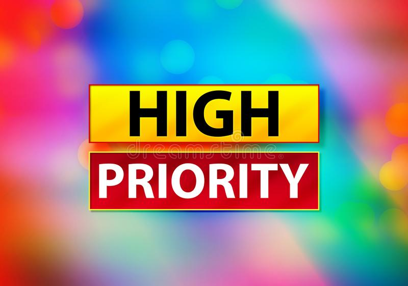 High Priority Abstract Colorful Background Bokeh Design Illustration stock illustration