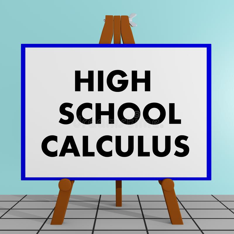 High School Calculus concept. 3D illustration of HIGH SCHOOL CALCULUS title on a tripod display board vector illustration