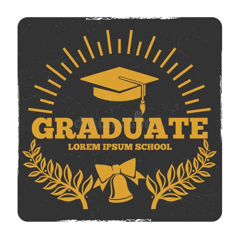 High school and college graduation, off to school vector logo. Grunge graduate label. Graduation and achievement education, award degree illustration stock illustration
