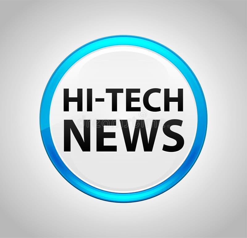 High-Teche Nachrichten-runder blauer Druckknopf stock abbildung