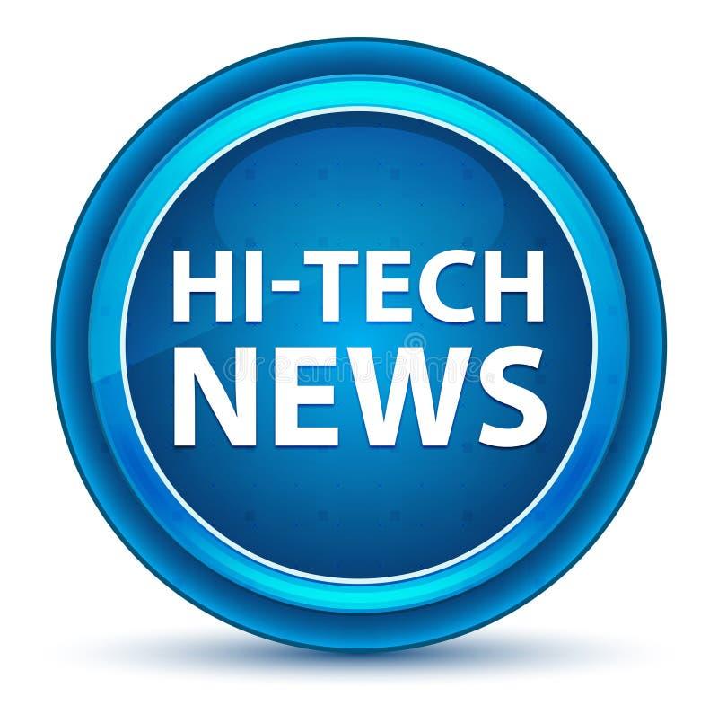 High-Teche Nachrichten schauen blauen runden Knopf an vektor abbildung
