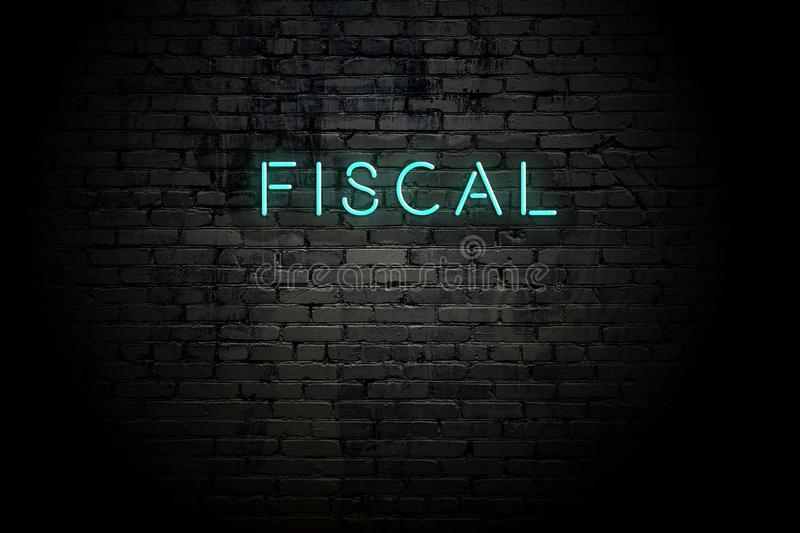 Highlighted brick wall with neon inscription fiscal.  vector illustration