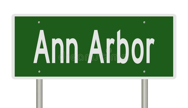 Highway sign for Ann Arbor Michigan. Rendering of a green freeway sign for Ann Arbor Michigan royalty free illustration