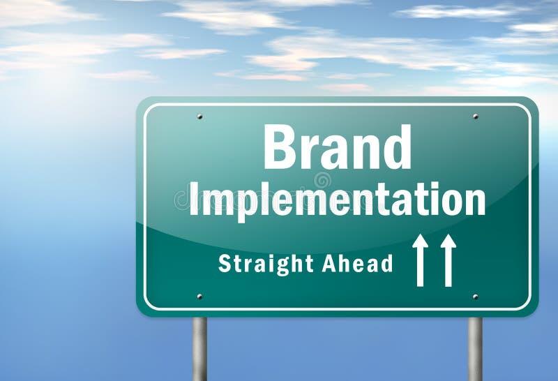 Highway Signpost Brand Implementation. Highway Signpost with Brand Implementation wording stock illustration