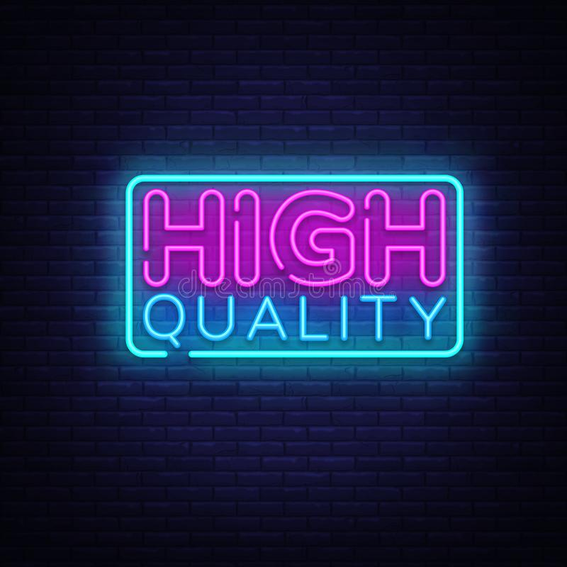 Higt Quality neon sign vector. Premium Quality Design template neon sign, light banner, neon signboard, nightly bright royalty free illustration