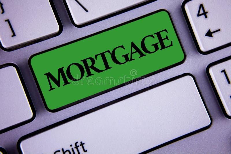 Hipoteca del texto de la escritura de la palabra Concepto del negocio para la derecha condicional de la propiedad al prestamista  imágenes de archivo libres de regalías
