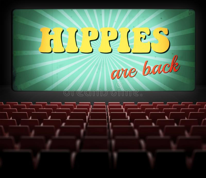 Hippies are back movie screen in old retro cinema. Hippies are back concept movie screen in old retro cinema royalty free illustration
