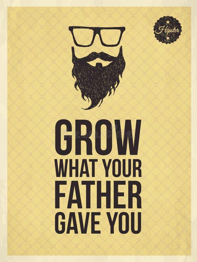 Hipster uitstekende kijkt in citaten, kweekt wat uw vader y gaf stock illustratie