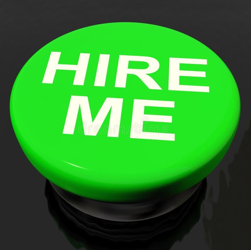 Hire Me Button Shows Employment Online. Hire Me Button Showing Employment Online vector illustration