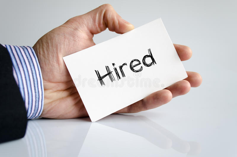 Hired text concept stock photos