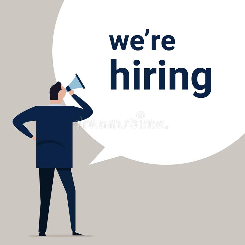 We are hiring, a sign vacant and inscription we re hiring with business man standing holding megaphone. Business stock illustration