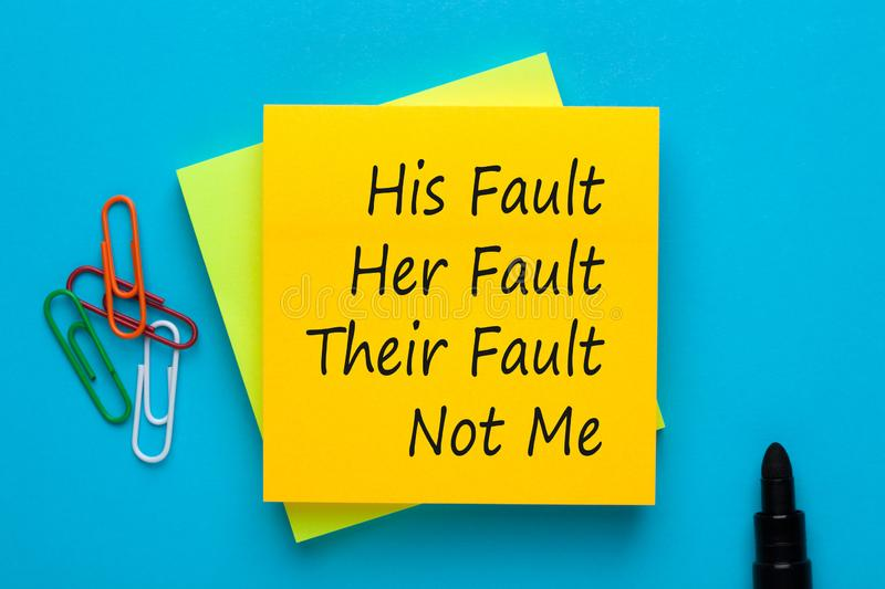 His Her Their and Not Me Fault. His Fault Her Fault Their Fault Not Me. Blame shifting stock photography
