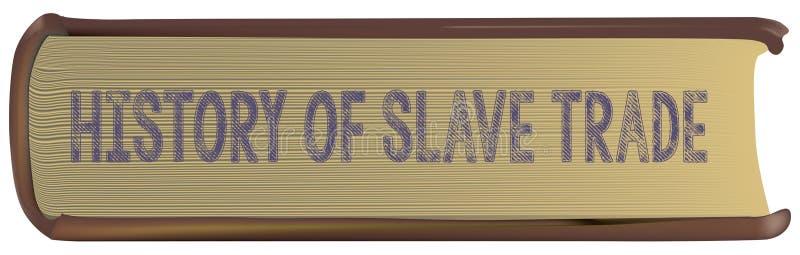 Historia av slav- handel stock illustrationer