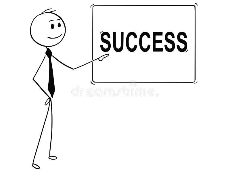 Historieta del hombre o del hombre de negocios Pointing en la muestra con el texto del éxito libre illustration