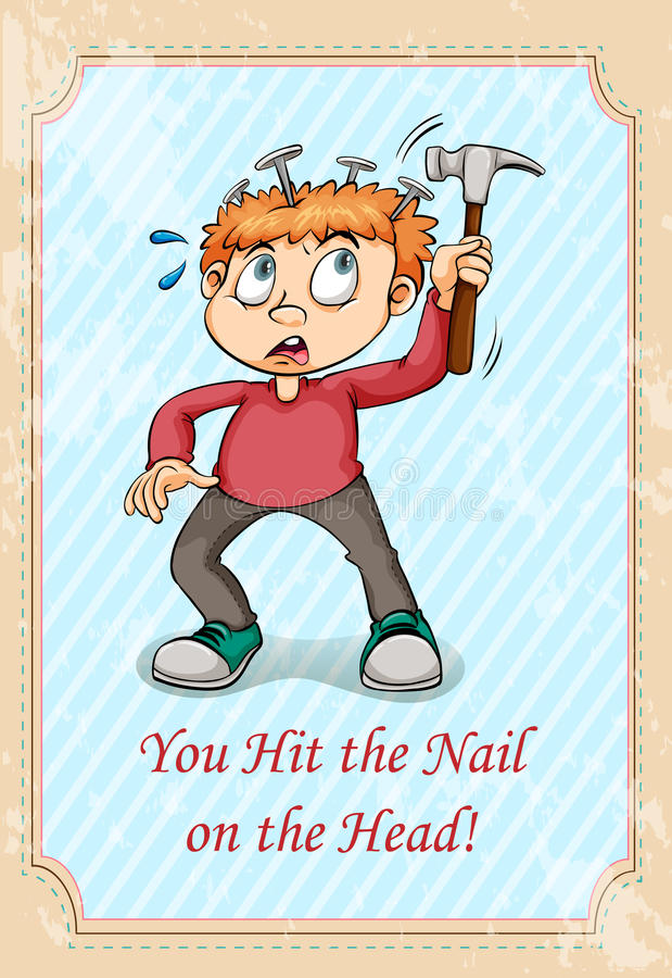Hit The Nail On The Head Idiom Stock Vector - Illustration of ...