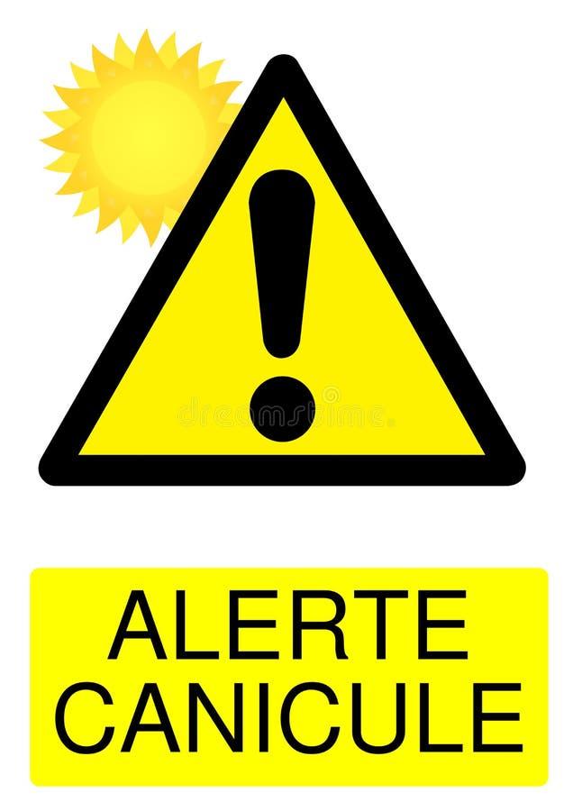 Hittegolf waakzaam die teken alerte canicule in Franse taal wordt geroepen stock illustratie