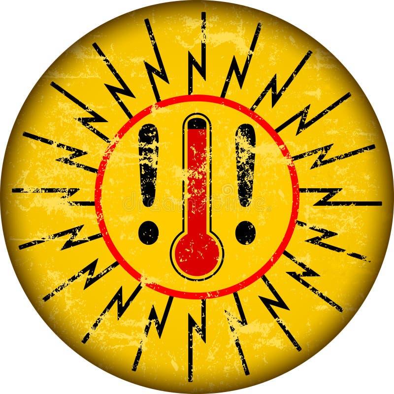 Hittewaarschuwingsbord met thermometer, grungy sytyle vectorillustratie royalty-vrije illustratie