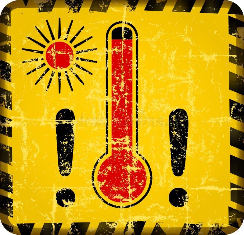 Hittewaarschuwingsbord met thermometer, grungy sytylevector vector illustratie