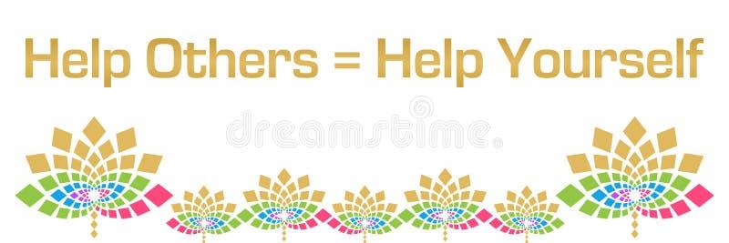 Hjälp andra för att hjälpa själv färgrikt blom- horisontal stock illustrationer
