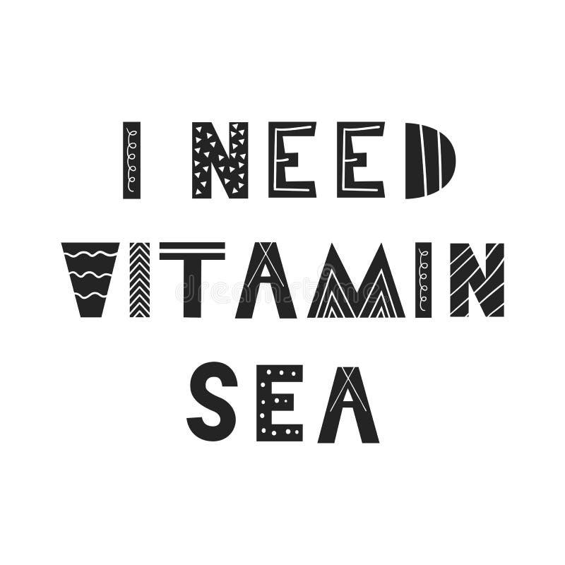 Ho bisogno del manifesto disegnato a mano della scuola materna di divertimento sveglio marino della vitamina con iscrizione nello illustrazione di stock
