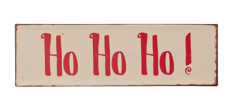 Ho Ho Ho Sign royalty free stock photo