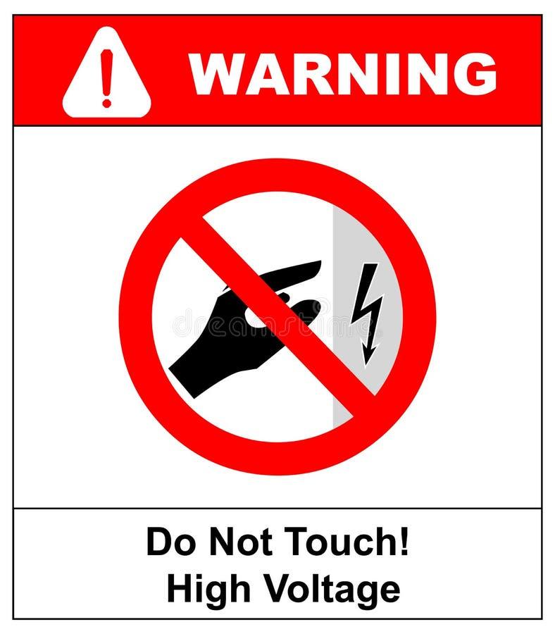 Hochspannungsinnere öffnen sich nicht, Hochspannung innen abhalten, sich berühren nicht Berühren Sie sich nicht Illustration an l stockfotos