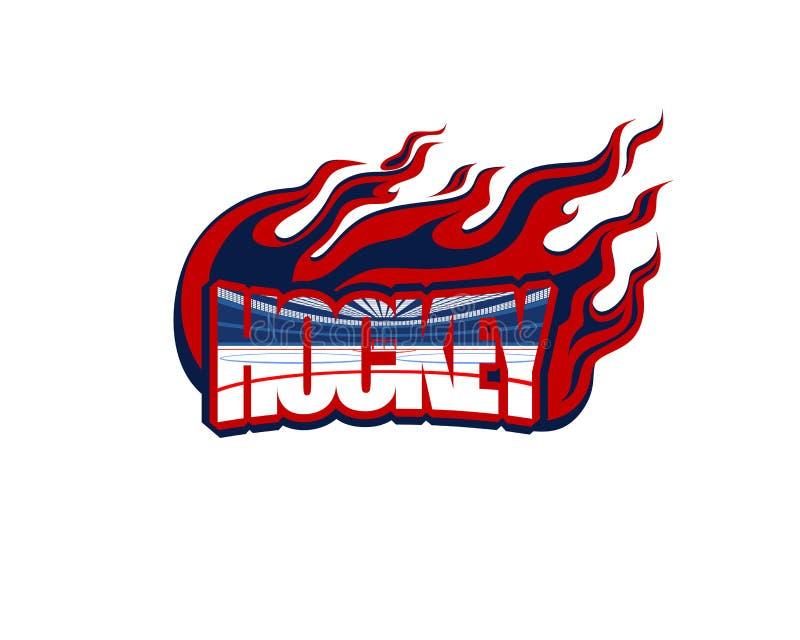 Hockey, la parola sotto forma di logo con l'immagine dell'interno dell'arena del ghiaccio e la fiamma intorno illustrazione vettoriale