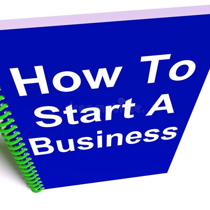 Hoe te om Zaken te beginnen toont Beginnende Strategie vector illustratie