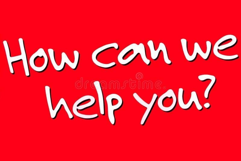Hoe wij u kunnen helpen ondertekenen stock fotografie