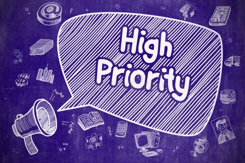 Hohe Priorität - Hand gezeichnete Illustration auf blauer Tafel stock abbildung
