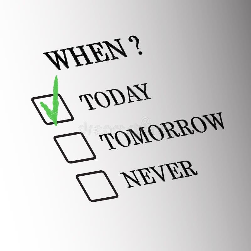 Hoje amanhã nunca bandeira ilustração stock
