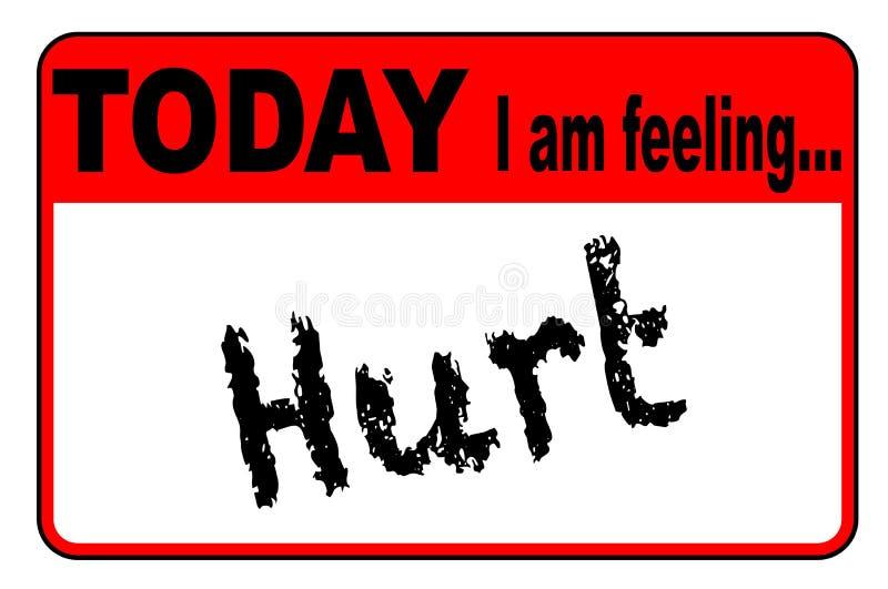 Hoje eu estou sentindo ferido ilustração royalty free