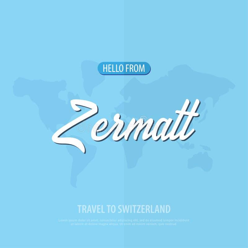 Hola de Zermatt Viaje a Suiza Tarjeta de felicitación turística Ilustración del vector ilustración del vector