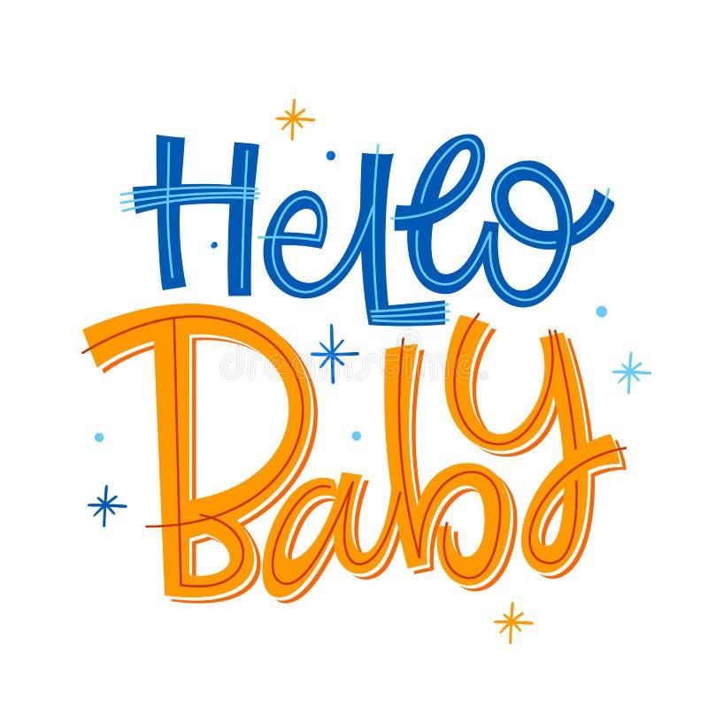 Hola frase del bebé Cita ingenua moderna exhausta de las letras de la fiesta de bienvenida al bebé de la caligrafía del estilo de stock de ilustración