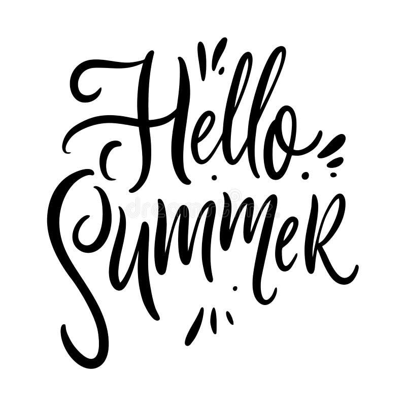 Hola frase del verano Letras dibujadas mano del vector Qoute de la motivaci?n Aislado en el fondo blanco ilustración del vector