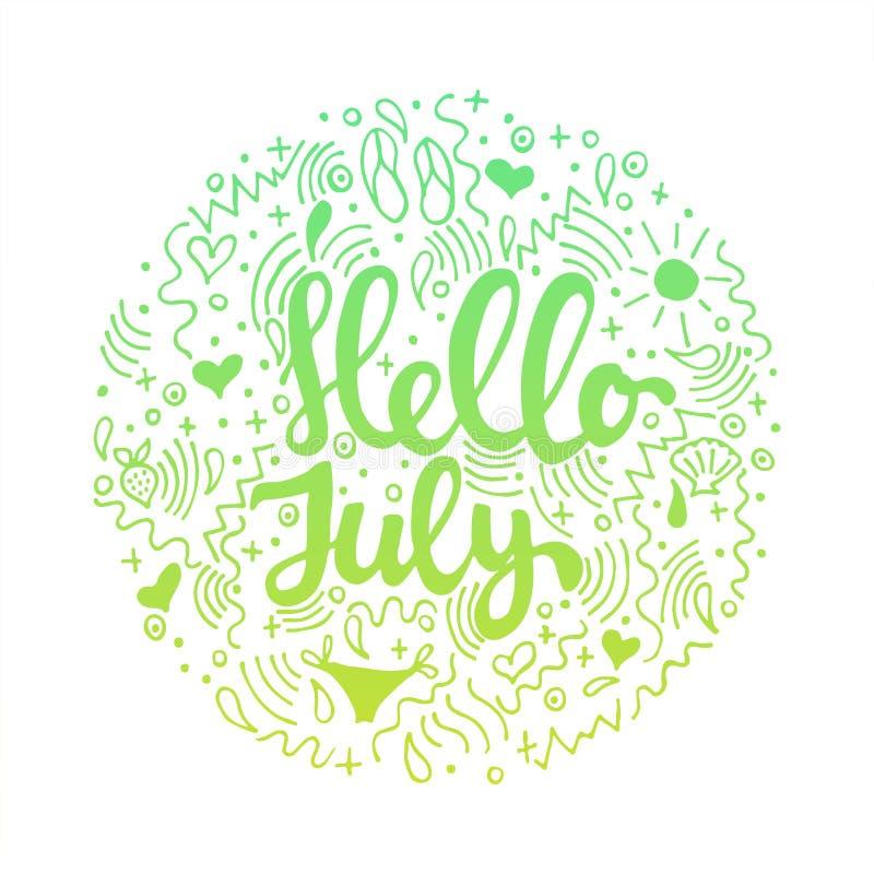 Hola, julio - cita coloreada círculo dibujada mano de las letras del verano aislada en el fondo blanco Tinta del cepillo de la di stock de ilustración